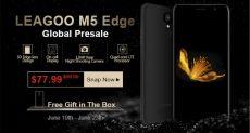 В рамках старта продаж Leagoo M5 Edge со скидкой $22 и бесплатные подарки