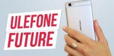 Ulefone Future: обзор псевдо безрамочного смартфона с завышенной стоимостью