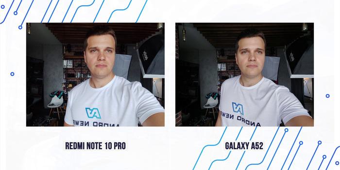 Galaxy A52 сравнение фото на фронтальную камеру с Redmi Note 10 Pro