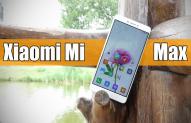 Xiaomi Mi Max: видеообзор гигантского смартфона или когда хорошего смартфона должно быть много