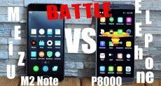Meizu M2 Note против Elephone P8000: сравнение двух самых популярных смартфонов стоимостью до $160