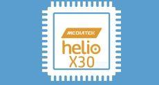 Helio X30 станет первым 10 нм чипом, поступившим в массовое производство