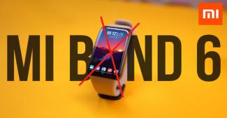 Грустный Xiaomi Mi Band 6, гроздь новинок от Xiaomi, обиженная Apple и оживет ли Huawei