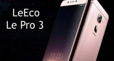 Первые 500 тыс. экземпляров LeEco Le Pro 3 поступили в продажу
