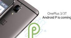 Обновление до Android 9.0 Pie для OnePlus 3 и OnePlus 3T не за горами