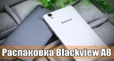 Blackview A8: обзор (распаковка) смартфона для первого знакомства с Android