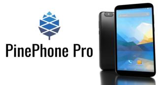 Представлен PinePhone Pro для гиков на базе Linux