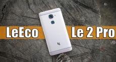 LeEco Le 2 Pro: обзор сбалансированного смартфона по хорошей цене
