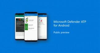 Microsoft выпустила публичную версию антивируса Defender ATP для Android