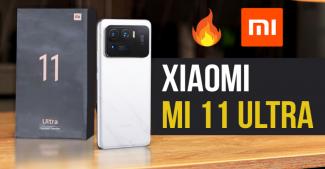 Xiaomi Mi 11 Ultra: царь-смартфон на Android или потеснитесь Apple и Samsung